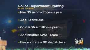 Fort Worth Police Department Needs Hundreds More Officers In Next Decade [Video]
