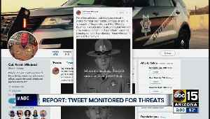 Tweet monitored for threats [Video]