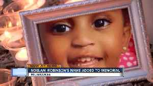 Noelani Robinson's name added to memorial for child victims at candlelight vigil [Video]