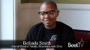 Electronic Arts' Smith Charts The In-House Media Agency Journey [Video]