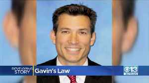 Gavin's Law Closer To Becoming Law [Video]