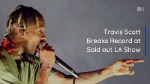 Travis Scott's LA Ticket Sales Break Records [Video]