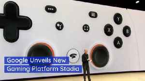 Google Will Change Gaming With Stadia [Video]