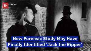 Has Jack The Ripper Finally Been Identified By DNA [Video]