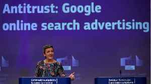 News video: Google Hit With $1.7 Billion in Europe for Abusing Advertising Dominance
