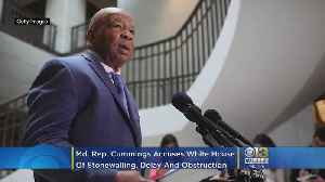 Md. Rep. Elijah Cummings Accuses White House Of 'Unprecedented Level Of Stonewalling, Delay And Obstruction' [Video]