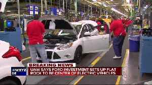 UAW says Ford investment sets up Flat Rock to be center of electric vehicles [Video]