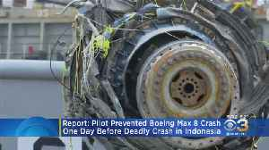 Report: Pilot Prevented Boeing Max 8 Crash 1 Day Before Deadly Crash In Indonesia [Video]