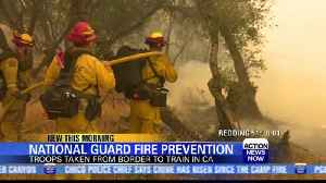 California National Guard to focus on wildfire prevention [Video]