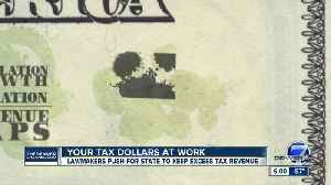 Lawmakers seek voter approval to keep, spend TABOR 'excess' [Video]