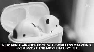 News video: Apple Announces New AirPods And Here Is The Info