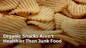 Do You Think Organic Snacks Are Better Than Junk Food [Video]