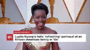 Lupita Nyong'o Likes How African Americans Are Portrayed In 'Us' [Video]