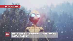 Don't Talk To Astronauts About Aliens [Video]
