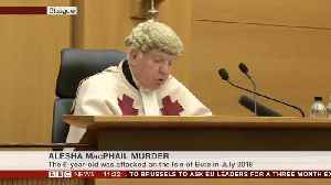 Sentencing Of Teen Who Murdered Six-Year-Old Alesha MacPhail [Video]