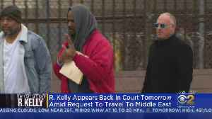 R. Kelly Back In Court Friday [Video]