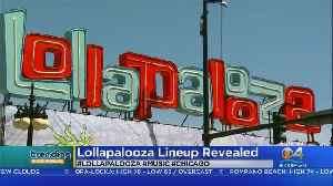 Trending: Lollapalooza Line Up [Video]