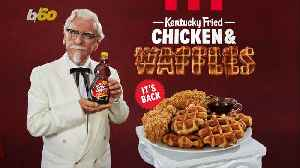 Get it While it's Hot! KFC is Bringing Back Chicken & Waffles [Video]