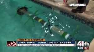 Lee's Summit uses device to inspect condition of water line without shutting off water flow [Video]