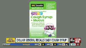 Dollar General natural baby cough syrup recalled due to vomiting, diarrhea risk [Video]