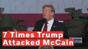 7 Times Donald Trump Attacked John McCain [Video]