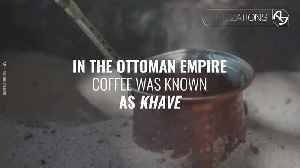 Coffee and the Fall of the Ottoman Empire [Video]