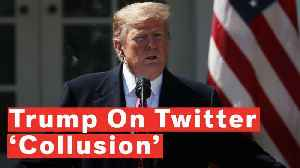 Watch: Trump Says There's 'Collusion' Involving Social Media Companies Against Conservatives [Video]