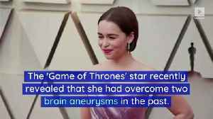 Emilia Clarke Thanks Supportive Fans After Aneurysm Reveal [Video]