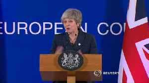 May welcomes Brexit delay, says parliament now has clear choice [Video]