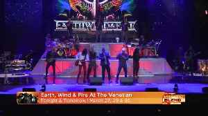 Earth, Wind s Fire Is BACK at The Venetian [Video]