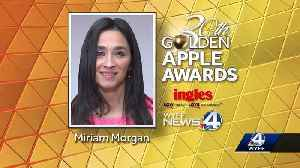 This Week's Golden Apple Winner is Miriam Morgan [Video]