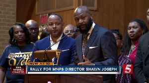 Nashville church hosts rally for embattled Metro Schools director Shawn Joseph [Video]