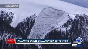 Hidden avalanche danger remains and could get worse when spring melt settles in [Video]