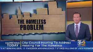 City Council Homelessness Hearing Today [Video]