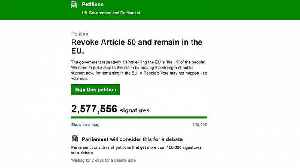 News video: Brexit: Petition to remain in the EU hits 2.5 million signatures