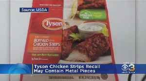 Check Your Freezer! Tyson Recalls Frozen Chicken Strips Because They May Contain Metal Pieces [Video]