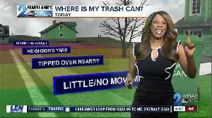 Where is my trash can? [Video]