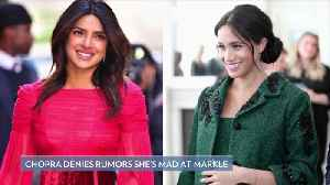 Priyanka Chopra Says It's 'Not True' She's Mad at Meghan Markle After Missing Her Baby Shower [Video]