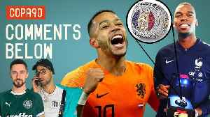 News video: Pogba's NBA Ring, Are Holland 'Back' and What's Up With Scotland? | Comments Below