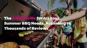 The 9 Best Grills for All Your Summer BBQ Needs, According to Thousands of Reviews [Video]