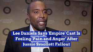 Lee Daniels Reveals Empire Cast Angry Over Jussie Smollett Issues [Video]