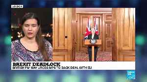 Brexit dealock: British PM asks EU leaders a short delay on Brexit [Video]