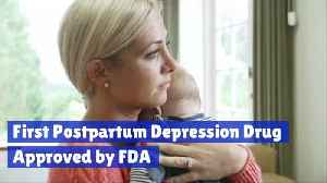Postpartum Drug Breakthrough Is Approved By The FDA [Video]