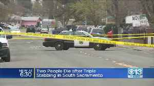 Two Dead After Triple Stabbing In South Sacramento [Video]