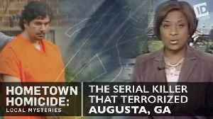 'Hometown Homicide: Local Mysteries': The Serial Killer That Terrorized Augusta [Video]