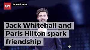 Paris Hilton And Jack Whitehall Are Getting Close [Video]