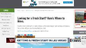 Las Vegas one of the best places for people looking for a fresh start [Video]