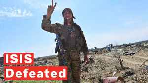 US-backed Forces Declare Complete Victory Over ISIS In Syria [Video]