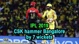 IPL 2019: CSK hammer Bangalore by 7 wickets in opener [Video]