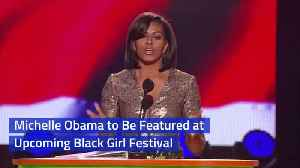 The Black Girl Festival Gets Help From Michelle Obama [Video]